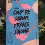 Das waren die 30. Coup de cœur francophone in Montréal