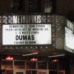 Fanny Bloom und Dumas im Métropolis, 27. FrancoFolies de Montréal
